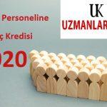 2020 Kamu Personeline İhtiyaç Kredisi