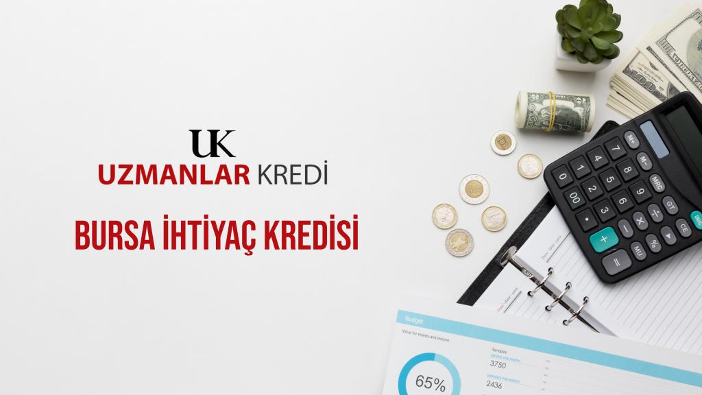 Bursa acil ihtiyac kredisi, Bursa aninda onayli ihtiyac kredisi, Bursa acil kredi başvurusu