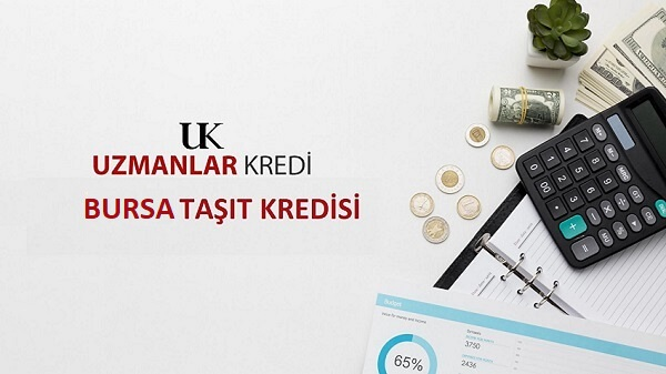 Taşıt Kredisi Bursa