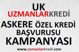 Read more about the article Askere Özel Kredi Başvurusu Kampanyası