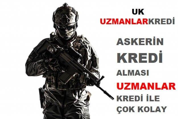 You are currently viewing Askerin Kredi Alması Çok Kolay