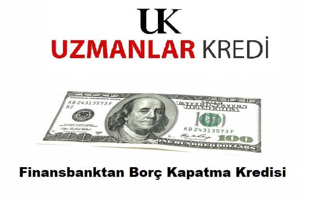 Finansbanktan Borç Kapatmalı Kredi QNB Finansbank Borç transfer kredisi