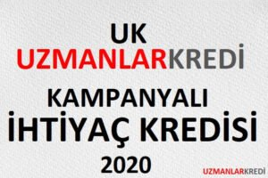 Read more about the article Kampanyalı İhtiyaç Kredisi 2020