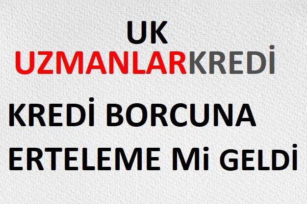 You are currently viewing Kredi Borcuna Erteleme Mi Geldi