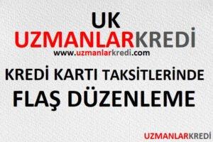 Read more about the article Kredi Kartı Taksitlerinde Flaş Düzenleme