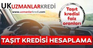 Taksit Ödemeli Taşıt Kredisi