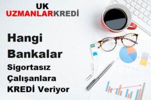 Read more about the article Sigortasız Çalışana İhtiyaç Kredisi